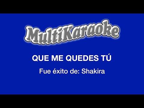 Que Me Quedes Tú - Multikaraoke mp3