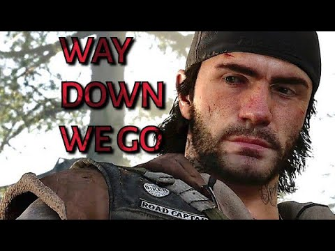 Days Gone - A Way Down We Go - Tribute
