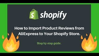 How to Import Product Reviews from AliExpress to Shopify Store