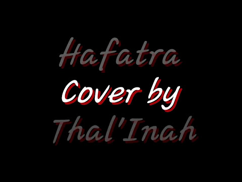 Hafatra ( Rossy ) cover Thal'inah