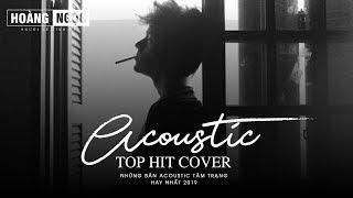 Acoustic Cover - Những Bản Hit Cover Cuối Năm Tuyệt Vời Nhất