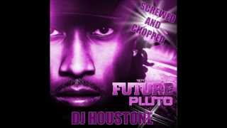 Future - Never End Screwed and Chopped By (DJ Houstone)