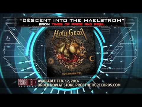"Holy Grail - ""Descent Into The Maelstrom"" (Lyric Video)"