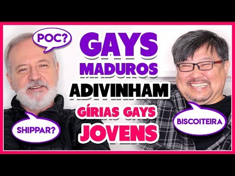 GAYS MADUROS ADIVINHAM GÍRIAS GAYS JOVENS - Põe Na Roda
