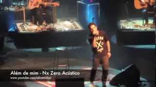 Além de Mim - Nx Zero Acústico no Teatro Bradesco 17/09/2013 São Paulo