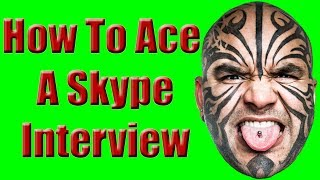 Skype Interview: Tips, Tricks & Strategies To Ace A Skype Interview