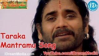 Video Sri Ramadasu Movie Songs - Taraka Mantramu Song - Nagarjuna - Sneha - MM Keeravani download MP3, 3GP, MP4, WEBM, AVI, FLV April 2018