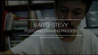 Farid Stevy, Postcard Drawing Process | MANY EYES TV