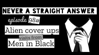 98# Alien cover-up | Visits from the men in black