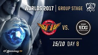 SKT T1 vs EDward Gaming - World Championship 2017 - Group Stage - Day 8 - League of Legends