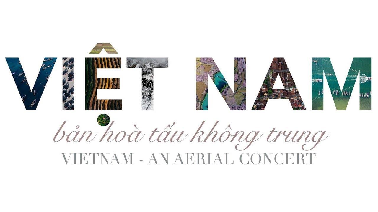 Vietnam From Above: Bản hòa tấu không trung