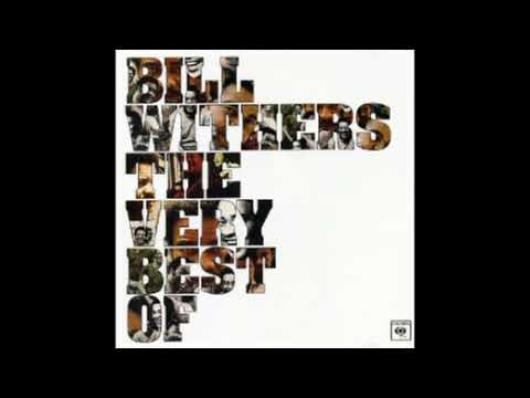 Bill Withers - The very best of lovely day (full album)