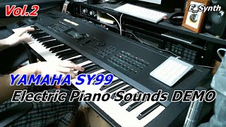 Vol.2 YAMAHA SY99 Electric Piano Sounds DEMO