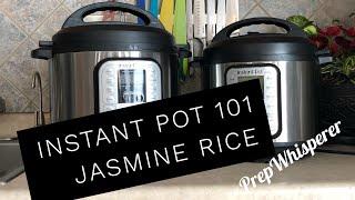 Instant Pot 101 - Jasmine Rice