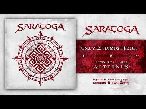 """SARATOGA """"Una Vez Fuimos Héroes"""" (Audiosingle)"""