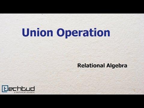 Union Operation in Relational Algebra | Database Management System