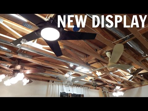 New Ceiling Fan Display - Phase 1 In Operation