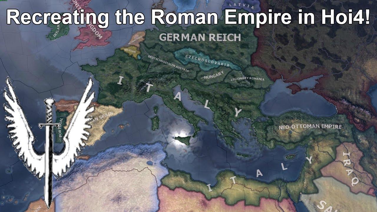 Restoring Greater Rome as Italy (Speedrun/Timelapse) [Creating the Roman  Empire in Hoi4]