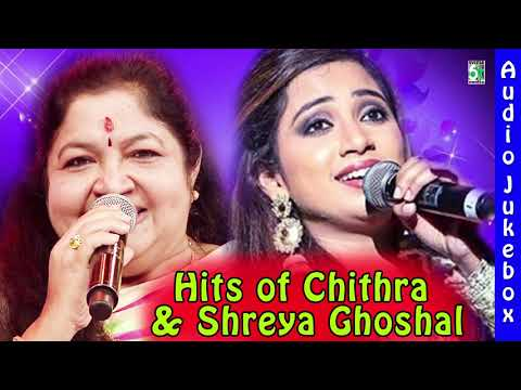 Hits of Chithra and Shreya Ghoshal Best Audio Jukebox