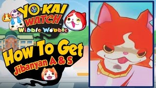 Yo-Kai Watch Wibble Wobble - How To Get Jibanyan A & Jibanyan S! [iOS Android Gameplay]