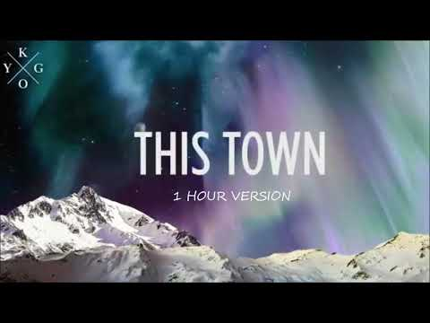Kygo ft. Sasha Sloan  - This Town 1 HOUR VERSION