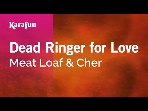 Karaoke Dead Ringer for Love - Meat Loaf *