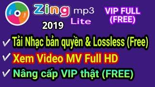 Zing MP3 MOD VIP mới nhất| Tải được nhạc Lossless (Bản quyền) & Xem video FULL HD hoàn toàn FREE