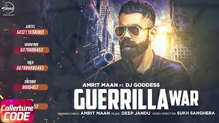 Song - guerrilla war (full song) singer / lyrics amrit maan ft dj goddess music shintek beats video sukh sanghera mix & masterd by j statik arranged ...