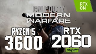 Call of Duty: Modern Warfare on Ryzen 5 3600 + RTX 2060 SUPER 1080p,1440p benchmarks!
