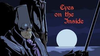 Eyes on the Inside [Bloodborne Parody]