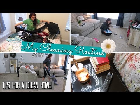 CLEANING ROUTINE- Tips for a clean home!