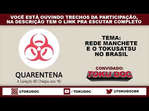 "TV Manchete e o tokusatsu no Brasil - TokuDoc participação no podcast ""Quarentena"" from YouTube · Duration:  6 minutes 54 seconds"