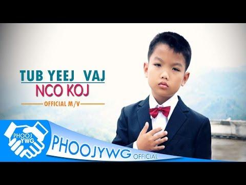 Tub Yeej Vaj - Nco Koj「Official MV」 thumbnail