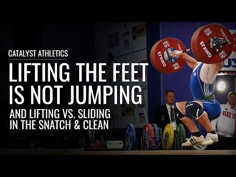 Lifting Vs. Sliding The Feet in the Snatch & Clean