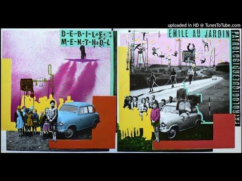 Debile Menthol - A Nos Mamans [HQ Audio] Emile Au Jardin Patrologique, 1981