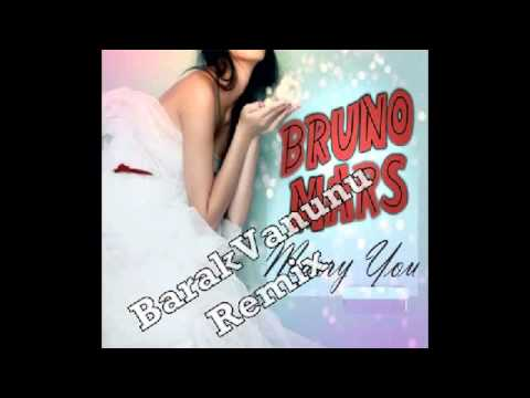 Bruno Mars - Marry You (BarakVanunu Remix)