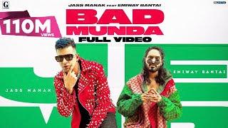 BAD MUNDA : Jass Manak Ft. Emiway Bantai (Full Video) Satti Dhillon | Deep Jandu | GK | Geet MP3