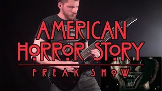 American Horror Story: Freak Show Theme (Metalized) - Artificial Fear
