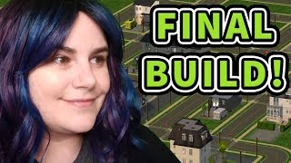 FINAL BUILD! Custom 'Hood is almost done! | Sims 2 Edgewood #11