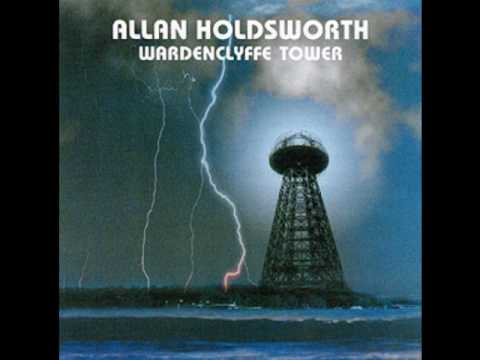 ALLAN HOLDSWORTH, Wardenclyffe Tower, 1992
