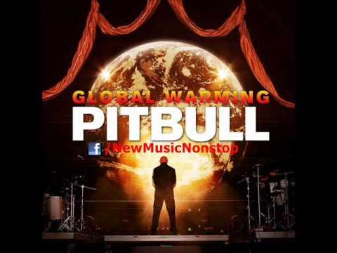 Pitbull - Global Warming [Album Snippets]