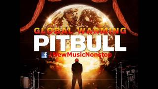Pitbull - Global Warming [Album Snippets]