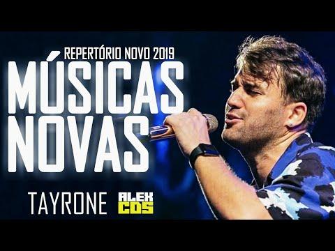 TAYRONE 2019 - MÚSICAS NOVAS - NOVO CD 2019 - REPERTÓRIO ATUALIZADO