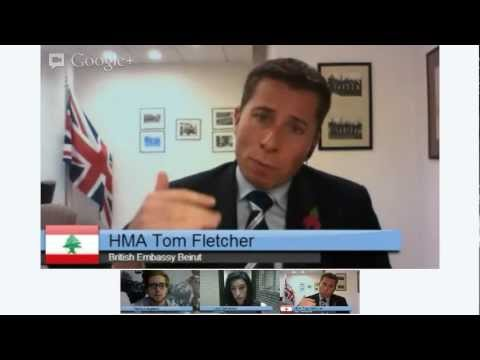 Interview with Tom Fletcher, UK Ambassador to Lebanon LIVE Hangout On Air 1 November 2012