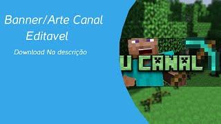 Download Banner/Art Canal de Minecraft thumbnail