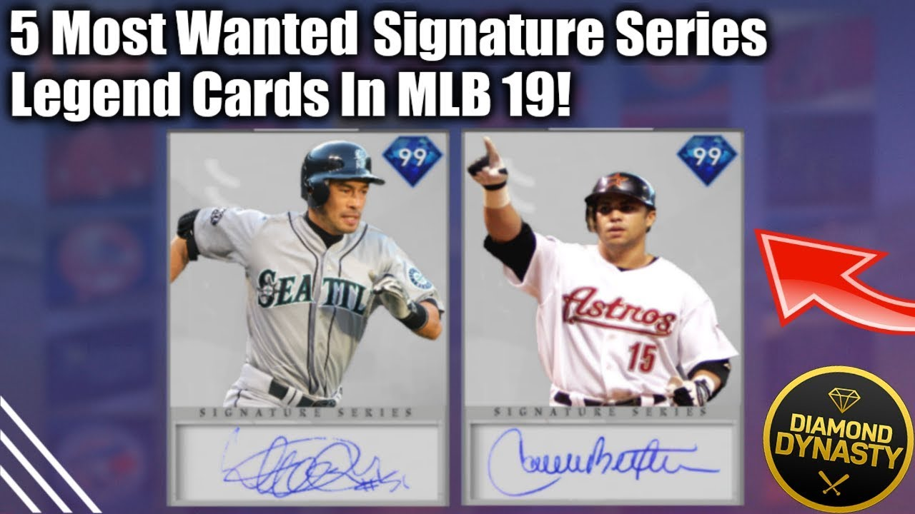 The Five Most Wanted Signature Series Legend Cards We Should Get Mlb The Show 19 Diamond Dynasty