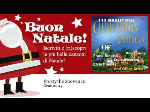 Gene Autry - Frosty the Snowman - Natale