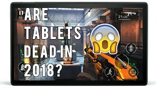 Are Tablets Dead in 2018?
