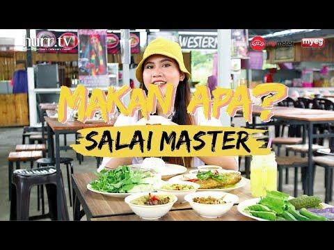 Salai Master | Makan Apa?
