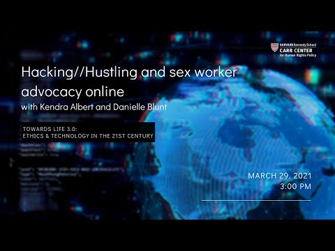 Hacking//Hustling and sex worker advocacy online on YouTube